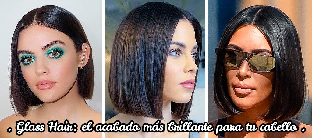 GLASS HAIR: El acabado más brillante para tu cabello