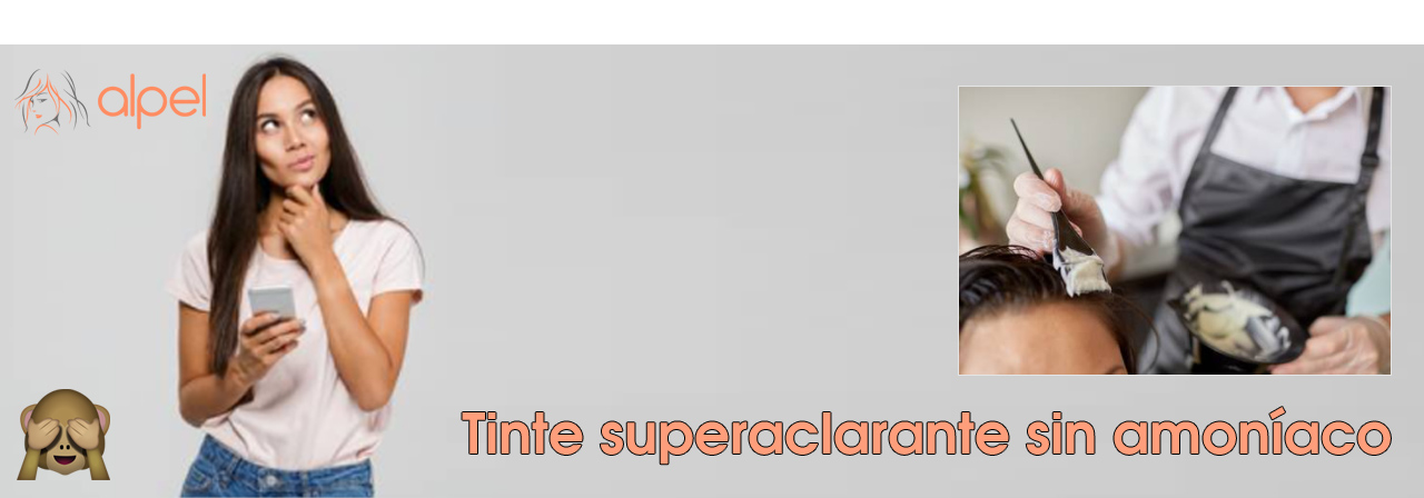 Tintes superaclarantes sin amoníaco
