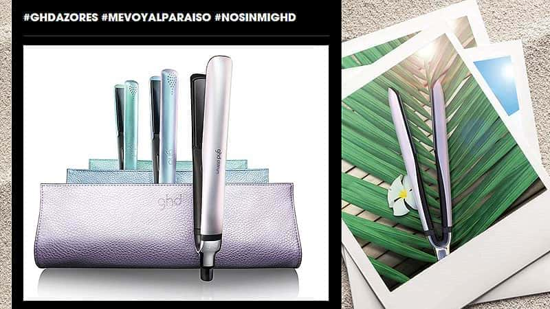 Plancha de pelo ghd Azores Edición Limitada blog