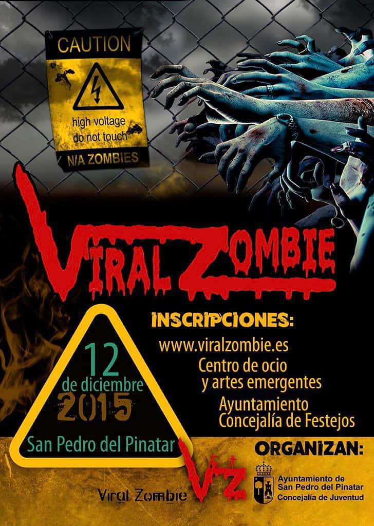 La Invasión Viralzombie Llega A San Pedro Del Pinatar En Murcia El Próximo 12 De Diciembre De 2012